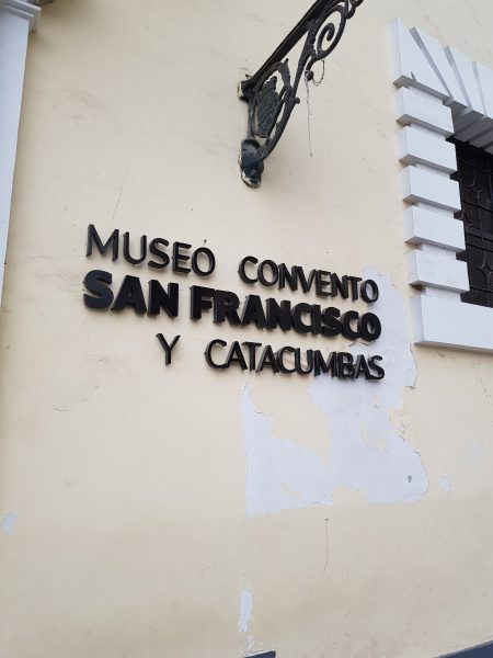 Entrada do Museu do Convento de São Francisco e as Catacumbas