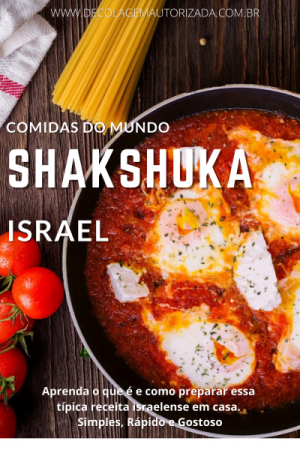 Comidas do Mundo: Shakshuka, de Israel